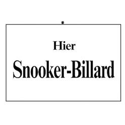 """Hinweisschild """"Snooker"""""""
